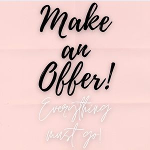 BRING YOUR OFFERS!